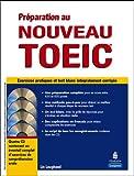 echange, troc Lin Lougheed - Préparation au nouveau TOEIC : Exercices pratiques et test blanc sur la nouvelle formule du TOEIC (4CD audio)