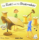 img - for Elves and the Shoemaker (Flip-Up Fairy Tales) book / textbook / text book