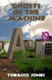 Ghosts in the Machine (Etherworld) (Volume 1)