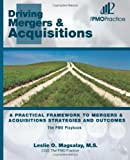 img - for The PMO Playbook: Driving Mergers & Acquisitions: A Practical Framework to Mergers & Acquisitions Strategies and Outcomes book / textbook / text book