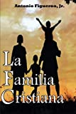 img - for La Familia Cristiana: Action Ministries Bible Study Series (Spanish Edition) book / textbook / text book