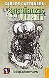 Las Ensenanzas de Don Juan: Una Forma Yaqui de Conocimiento (Popular)
