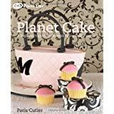Planet Cakeby Paris Cutler