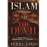Islam Is of the Devil ~ Terry Jones