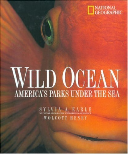 wild-ocean-americas-parks-under-the-sea-by-sylvia-earle-1999-08-01