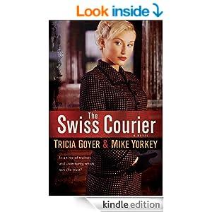 Swiss Courier, The: A Novel