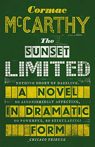 the-sunset-limited-a-novel-in-dramatic-form-english-edition