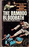 The Bamboo Bloodbath