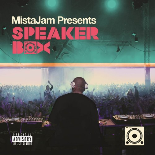 Mistajam Presents Speakerbox - Mistajam Presents Speakerbox