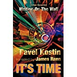 IT'S TIME: Writing On The Wallby Pavel Kostin