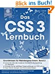 Das CSS 3 Lernbuch: Grundwissen für W...
