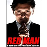 Red Man (Hero Stories #1.5)