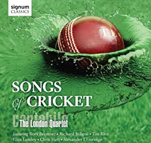 Songs of Cricket (Featuring guest performances from Richard Stilgoe, Rory Bremner and Tim Rice)