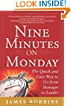 Nine Minutes on Monday: The Quick and...