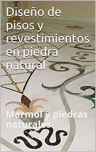 diseno-de-pisos-y-revestimientos-en-piedra-natural-marmoles-y-piedras-naturales-guias-tecnicas-del-m