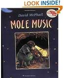 Mole Music (Reading Rainbow Book)