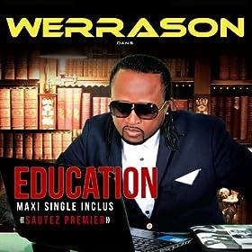 Education (Maxi Single inclus Sautez premier)