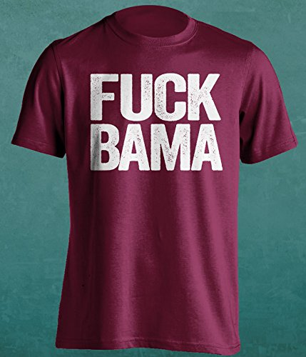 7decd13c9b9 F  K BAMA- Texas A M Aggies Fan T-Shirt – Uncensored Version – Text Design  – Mens Maroon M