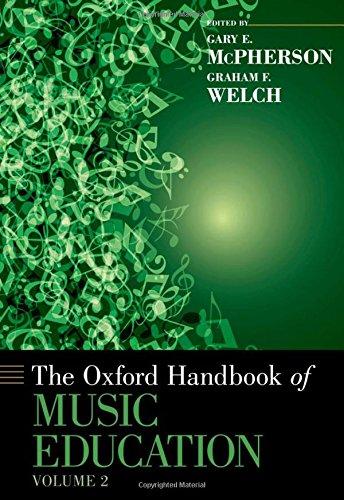 The Oxford Handbook of Music Education, Volume 2 (Oxford Handbooks)