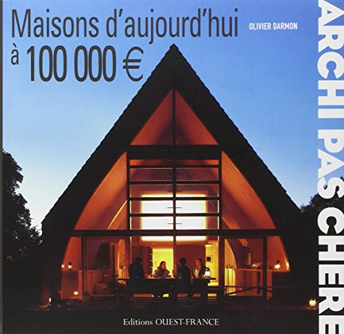 Le pdf gratuit et libre archi pas chere maisons d for Maison container 100 000 euros