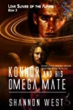Konnor and His Omega Mate (Love Slaves of the Alphas 3)