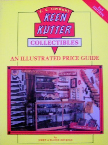 Keen Kutter Collectibles: An Illustrated Value Guide by Heuring, Jerry, Heuring, Elaine (1989) Paperback