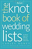 ISBN: 0307341933 - The Knot Book of Wedding Lists