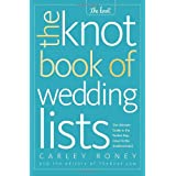 The Knot Book of Wedding Listsby Carley Roney