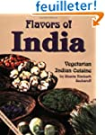 Flavors of India: Vegetarian Indian C...
