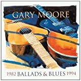 echange, troc Gary Moore - Ballad And Blues 1982-1994