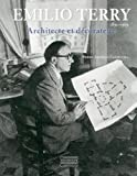 Emilio Terry: Architect and Interior Designer, 1890 -1969 (French Edition)