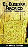 img - for El euskera arcaico book / textbook / text book