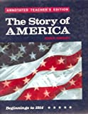 The story of America: Beginnings to 1914 (0030469937) by Garraty, John Arthur