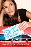 (THE LAST LITTLE BLUE ENVELOPE ) By Johnson, Maureen (Author) Hardcover Published on (04, 2011)