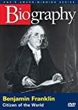 Biography: Benjamin Franklin - Citizen of the World