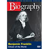 Biography: Benjamin Franklin - Citizen of the World ~ Biography