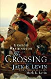 img - for George Washington: The Crossing book / textbook / text book