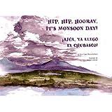 Hip Hip Hooray, It's Monsoon Day! (Spanish Edition) ~ Roni Capin Rivera-Ashford
