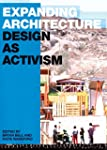 Expanding Architecture: Design as Act...