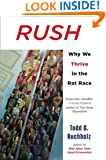 Rush: Why We Thrive in the Rat Race