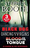 A Cooper and Fry Mystery Collection #1: Black Dog, Dancing with the Virgins and Blood on the Tongue (Cooper & Fry Mysteries)