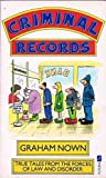 Criminal Records (0708832237) by GRAHAM NOWN