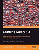 img - for Learning jQuery 1.3 by Jonathan Chaffer (2009-02-13) book / textbook / text book