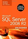 img - for Microsoft SQL Server 2008 R2 Unleashed by Ray Rankins (Sep 16 2010) book / textbook / text book