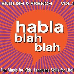 Habla Blah Blah - English & French - Amazon.com Music