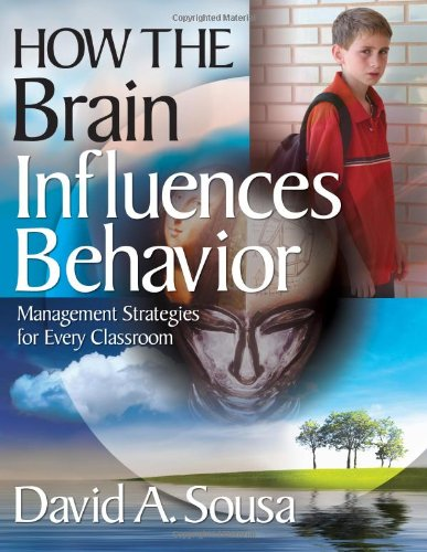 How the Brain Influences Behavior: Management Strategies...