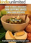 How to Make Delicious Thai Dipping Sa...