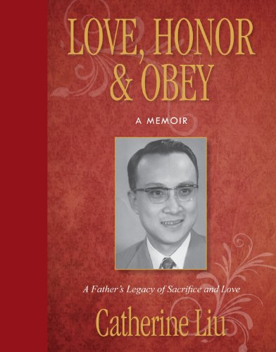 Love, Honor, & Obey: A Father's Legacy of Sacrifice and Love