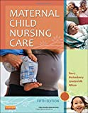 img - for Maternal Child Nursing Care, 5e book / textbook / text book
