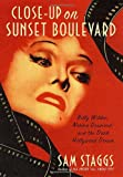 Close Up on Sunset Boulevard Sam Staggs